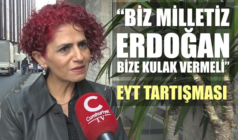 """EYT dernek başkanı Gönül Boran Özüpak, """"Asla yokum"""" diyen Erdoğan'a yanıt"""