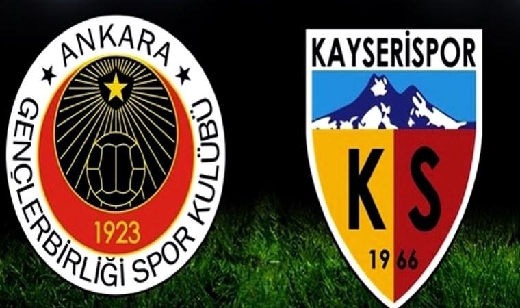 Gençlerbirliği Kayserispor maç başlıyor
