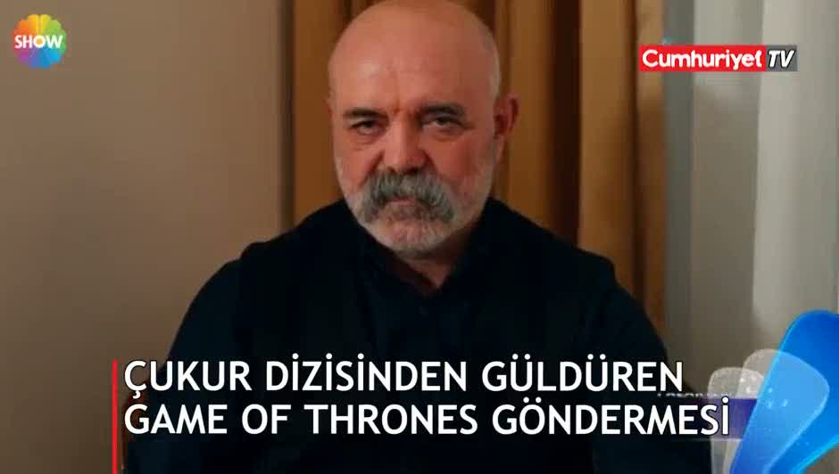 Çukur dizisinden güldüren Game of Thrones göndermesi!