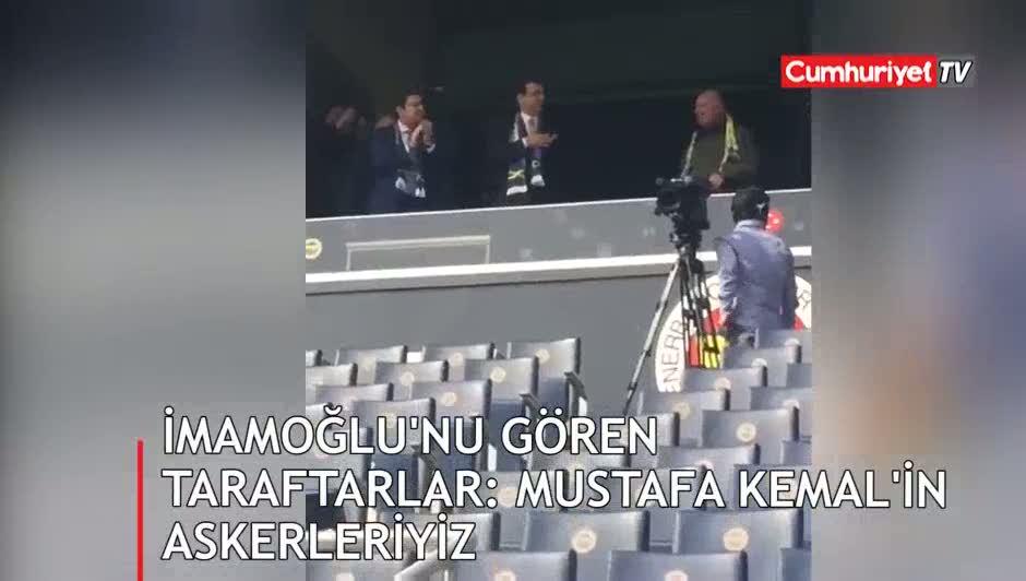"""Ekrem İmamoğlu'nu gören taraftarlar """"Mustafa Kemal'in Askerleriyiz"""" diye bağırdı"""