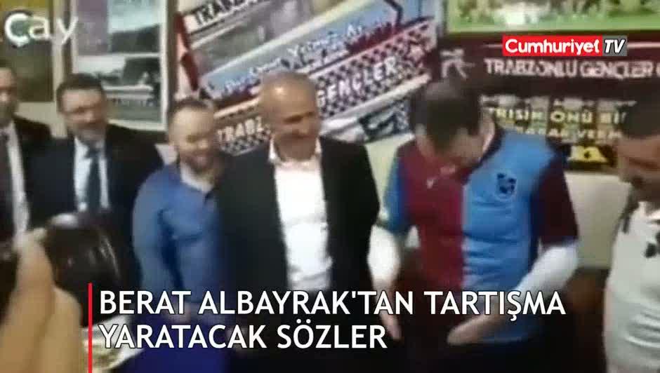 Berat Albayrak'tan Fenerbahçelileri kızdıran sözler
