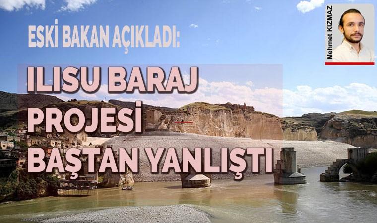 Dönemin Kültür Bakanı Ertuğrul Günay: Ilısu Baraj projesi baştan yanlıştı