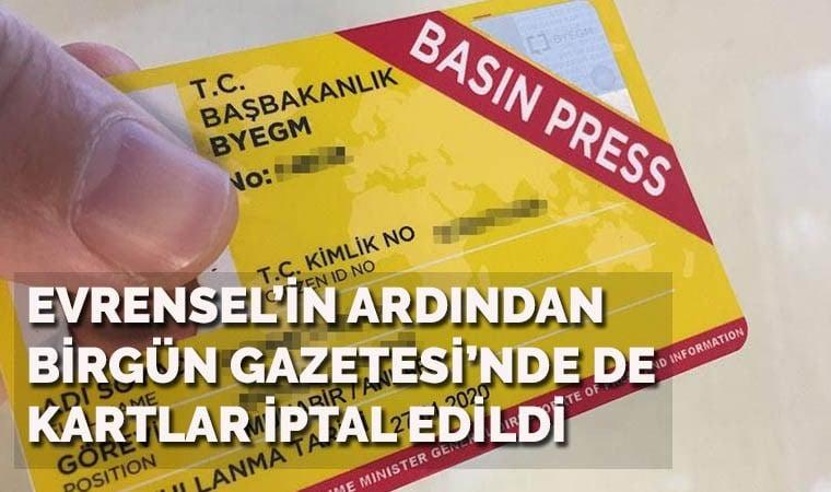 BirGün çalışanlarının da basın kartları iptal edildi!