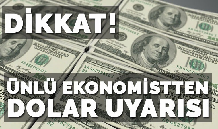 Ünlü ekonomistten dolar uyarısı: 'Eğer 5.98 kırılırsa...'