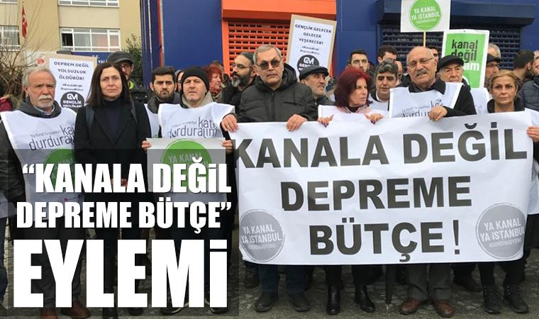 İstanbullulardan çağrı: Kanala değil, depreme bütçe