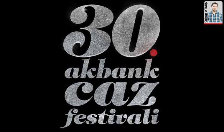 Akbank Caz Festivali 30. yaşını kutladı