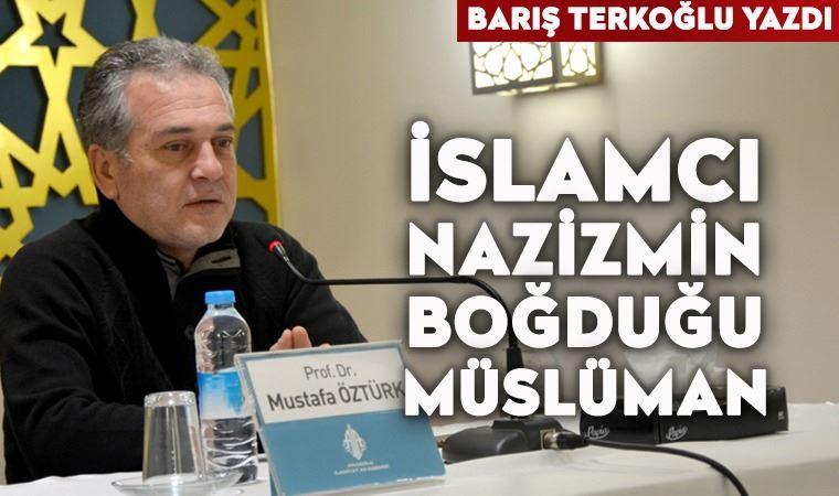 İslamcı Nazizmin boğduğu Müslüman