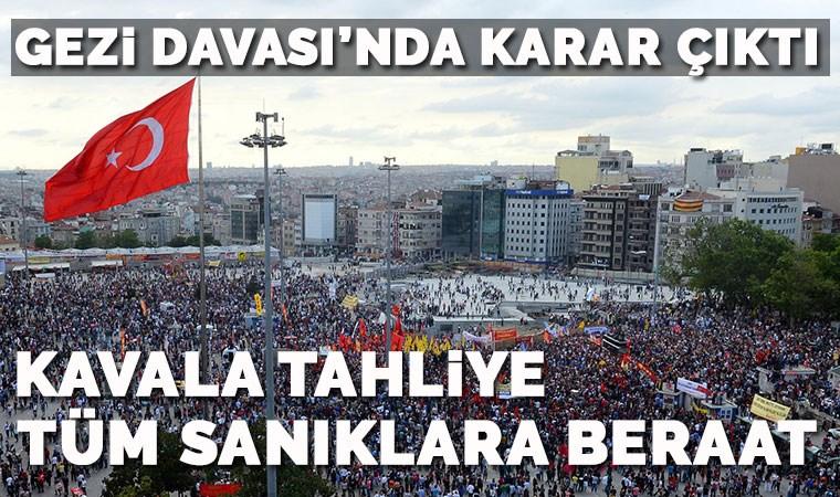 Gezi'de karar çıktı:Kavala tahliye, tüm sanıklara beraat