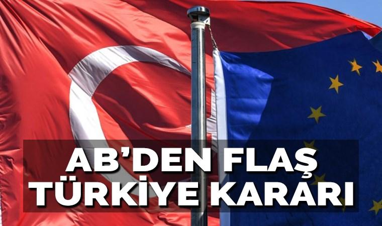AB'den Türkiye kararı