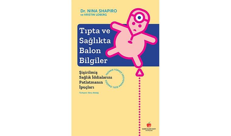 """""""Tıpta ve Sağlıkta Balon Bilgiler"""" yazarı Prof. Nina Shapiro tarafından tanıtıldı"""