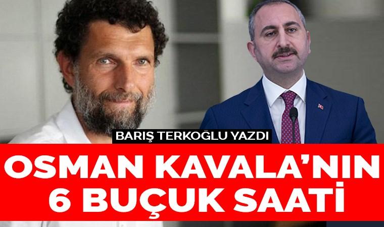Osman Kavala'nın 6 buçuk saati