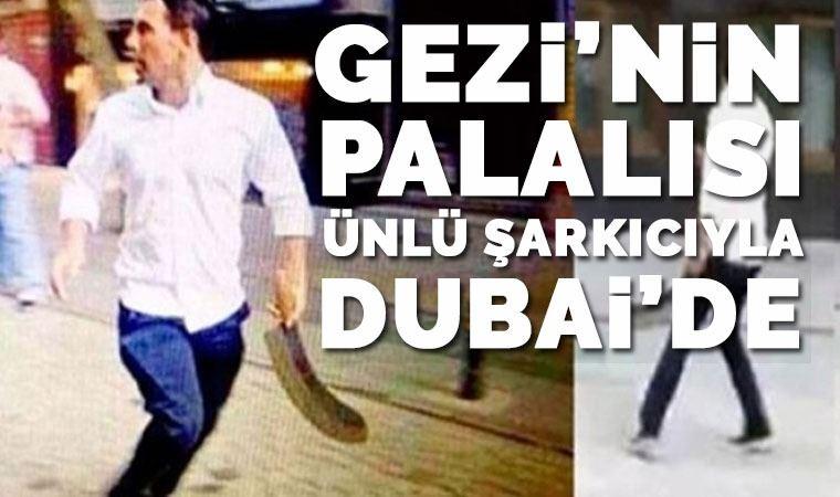 Firari palalı saldırgan Sabri Çelebi, Dubai'de...