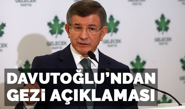 Ahmet Davutoğlu: Gezi eylemleri barışçıl başladı....