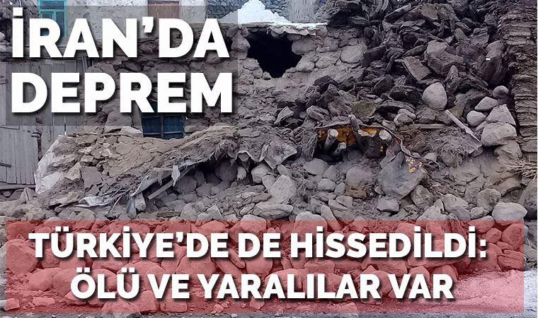 İran'daki deprem Türkiye'yi salladı: 8 ölü