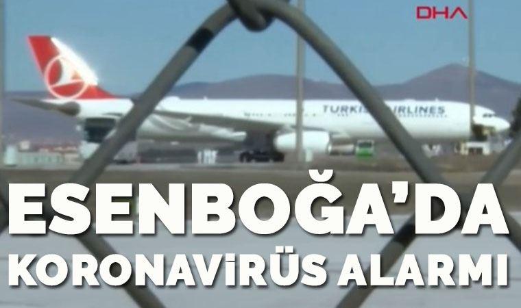 Esenboğa Havalimanı'nda koronavirüs alarmı