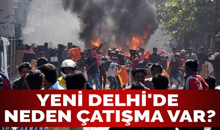 Yeni Delhi'de neden çatışma var?