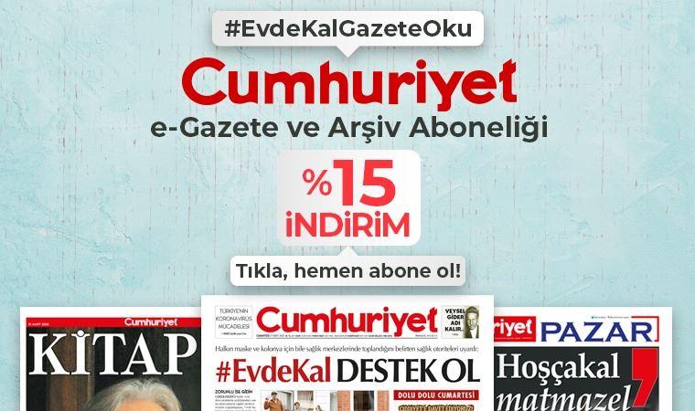 Cumhuriyet e-gazete ve arşiv aboneliğine %15 indirim