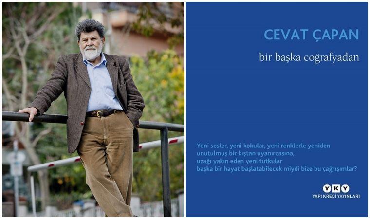Cevat Çapan'dan 'Bir Başka Coğrafyadan'