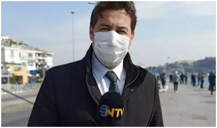 NTV muhabirinin kovid-19 testi pozitif çıktı