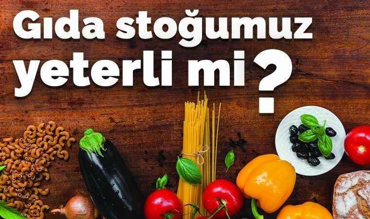 'Gıda stoklarımız yeterli' değildir