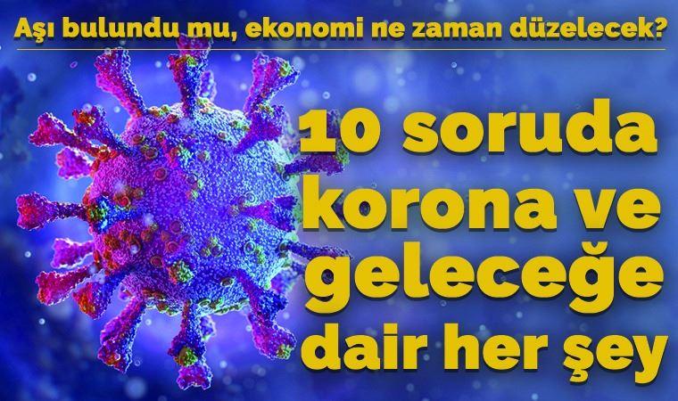 10 maddede koronavirüs, bilinenler ve bilinmeyenler