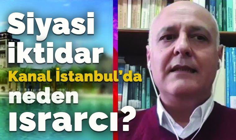 Koronavirüsün Kanal İstanbul'a etkisi ne?