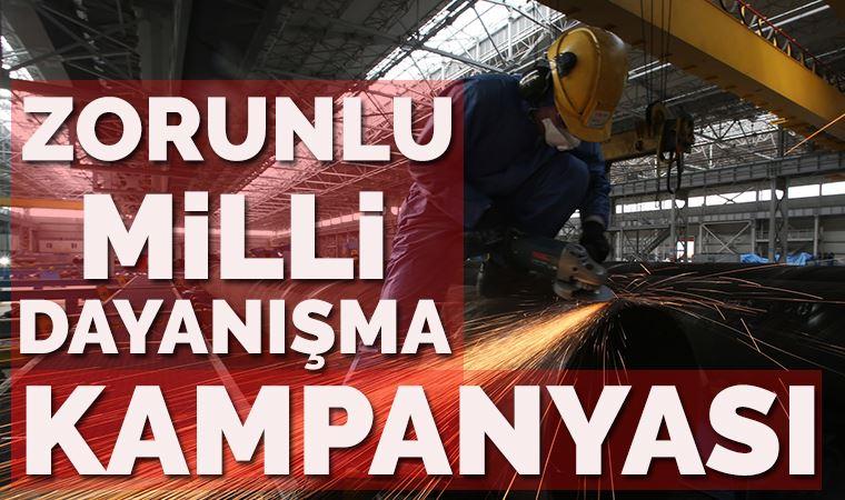 Milli Dayanışma Kampanyası işçilere zorunlu kılındı