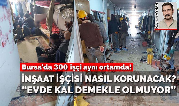 Bursa'da 300 işçi aynı ortamda