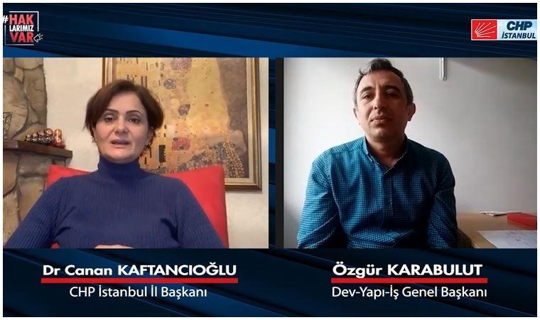 CHP'li Canan Kaftancıoğlu inşaat işçilerinin sorunlarını dinledi