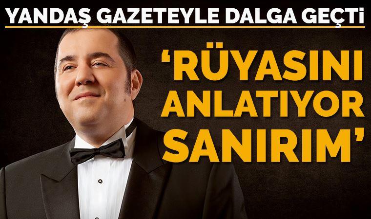 Ata Demirer, yandaş gazeteyle böyle dalga geçti