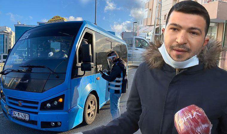 19 yolcu çıktı ceza yedi: Binmek için önüme atlıyorlar