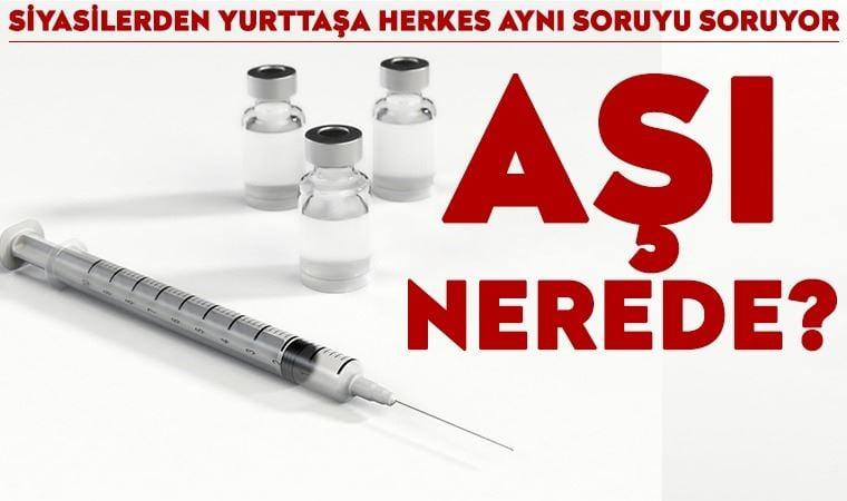 Herkesin aklında aynı soru: Aşı nerede?