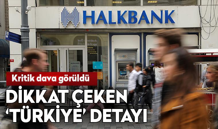 ABD'deki kritik Halkbank davası görüldü