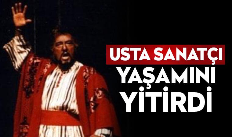 Opera sanatçısı tenor Erol Uras yaşamını yitirdi