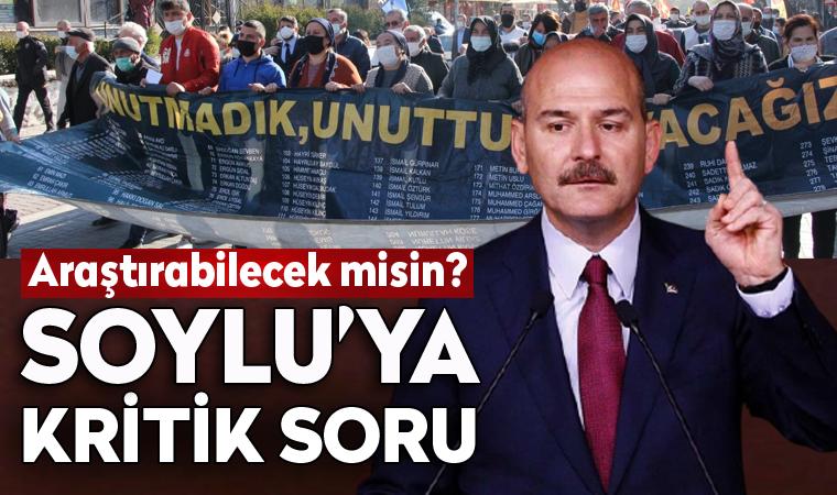 Süleyman Soylu'ya kritik soru: 'Araştırabilecek misin?'