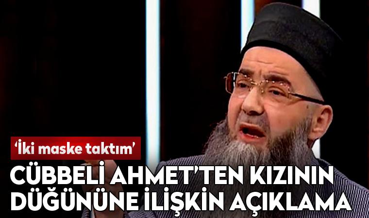 Cübbeli Ahmet'ten kızının düğününe ilişkin açıklama