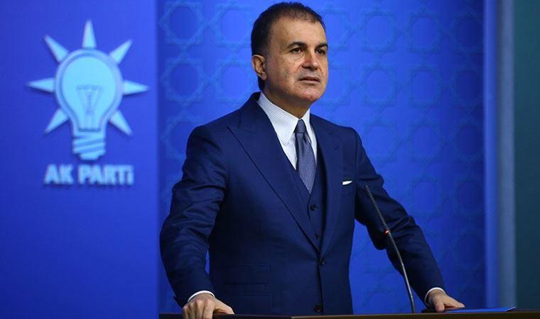 AKP Sözcüsü Ömer Çelik'ten, Yunanistan Dışişleri Bakanı Dendias'a tepki
