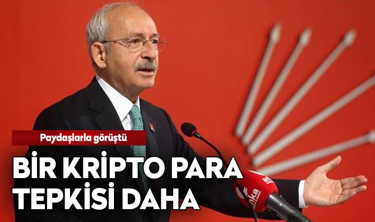 Kılıçdaroğlu'ndan bir kripto para tepkisi daha