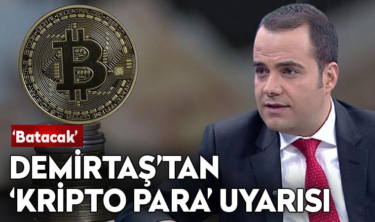 Ekonomist Özgür Demirtaş'tan 'kripto para' uyarısı