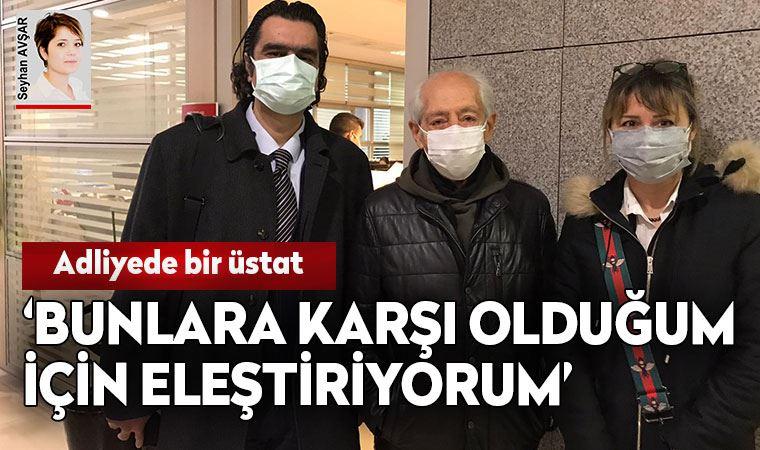 Genco Erkal, adliyede ifade verdi