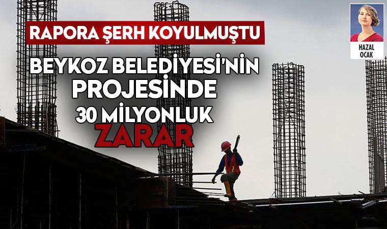 Beykoz Belediyesi'nin projesinde 30 milyonluk zarar