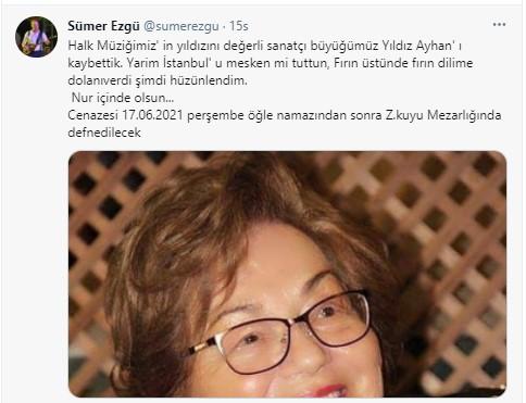 """<p>Sümer Ezgü ise yayınladığı gönderide, """"Halk Müziğimiz'in yıldızı, değerli sanatçı büyüğümüz Yıldız Ayhan'ı kaybettik. Yarim İstanbul'u mesken mi tuttun, Fırın üstünde fırın dilime dolanıverdi şimdi hüzünlendim. Nur içinde olsun..."""" sözlerine yer verdi.<br></p>"""