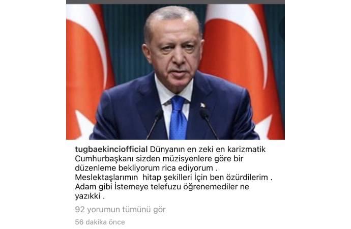 <p>Şarkıcı Tuğba Ekinci ise tepki gösteren sanatçılara tepki göstererek Erdoğan'dan meslektaşları adına özür dilemişti.<br></p>
