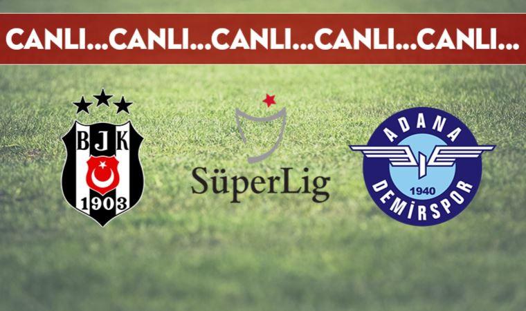 Beşiktaş - Adana Demirspor maçının ilk 11'i belli oldu!