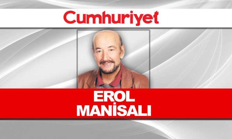 Erol Manisalı - Cumhuriyet in halkla bütünleşme kampanyası