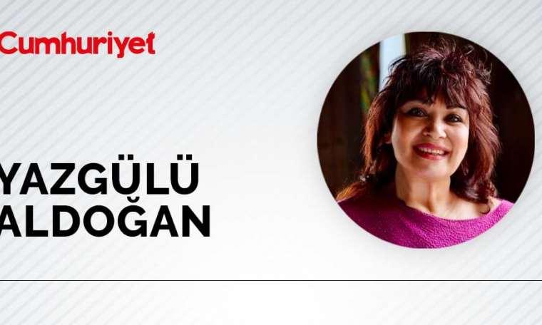 Yazgülü Aldoğan - Kadınların elinden kadınlar tutuyor!