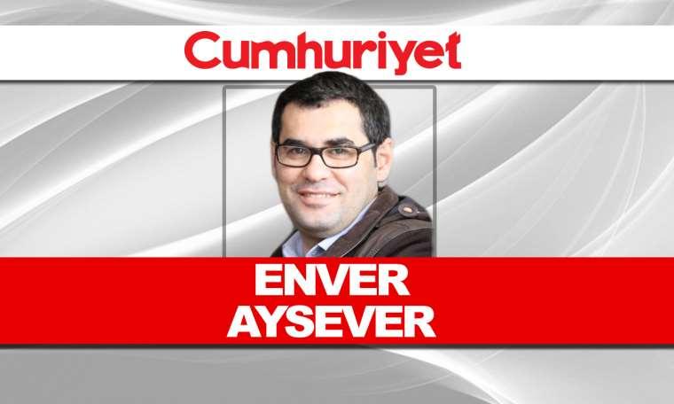 Enver Aysever - 'Adam kazandı' mı?